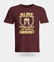 Only The Best Are Born in August Men T-shirt- Birthday Gift