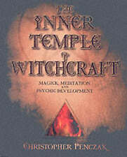 The Inner Temple of Witchcraft: Magick, Meditation and Psychic Development (Penc