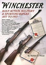 WINCHESTER BOLT ACTION MILITARY & SPORTING RIFLES Hardcover New Book