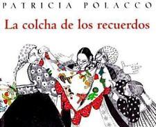 LA Colcha De Los Recuerdos Spanish Edition