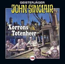 """Preisalarm! * HÖRSPIEL CD * JOHN SINCLAIR """"Xorroms Totenheer"""" 106 * NEU/OVP"""