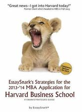 EssaySnark's Strategies for the 2013-'14 MBA Application for Harvard Business