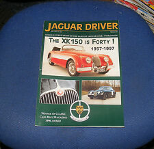 JAGUAR  DRIVER ISSUE 442 MAY 1997 - THE XK IS FORTY! 1957-1997