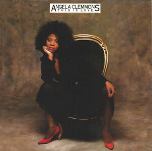 Angela Clemmons - This Is Love     New cd    Ftg