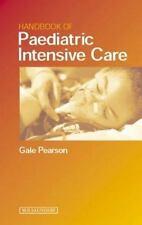 Handbook of Pediatric Intensive Care