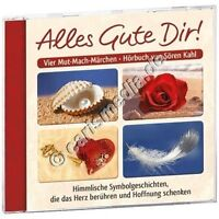 CD: ALLES GUTE DIR! - Vier Mut-Mach-Märchen - Himmlische Symbolgeschichten *NEU*