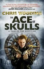 The Ace of Skulls: a Tale of the Ketty Jay by Chris Wooding (2014,Paperback) new