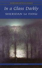 Very Good, In a Glass Darkly (Wordsworth Classics), Le Fanu, Joseph Sheridan, Bo
