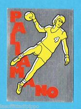SUPERSPORT 1986-PANINI 86-Figurina - PALLAMANO - ADESIVO FUORI RACCOLTA -NEW