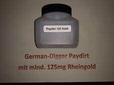 PAYDIRT als Weihnachtsgeschenk mit mind. 125mg Rheingold! Für Profis gedacht!