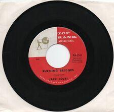 Jack Scott Burning Bridges / Oh Little One On  Top Rank   Original  45