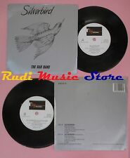 LP 45 7'' THE RAH BAND Silverbird 1989 england FLY EAGLE 12 no cd mc dvd