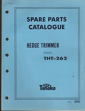 1988 & EARLIER TANAKA HEDGE TRIMMER MODEL THT-262 PARTS MANUAL