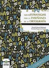 Nuevas estrategias para la enseñanza de la ortografía (Teoria Y Practica Educati