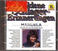 Manuela Schuld war nur der Bossa Nova-Goldene Schlagererinnerungen (16 tr.. [CD]