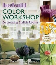 House Beautiful Color Workshop: Decorating Stylish Rooms-ExLibrary