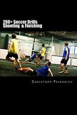 200+ Soccer Shooting and Finishing Drills : Soccer Football Practice Drills f...