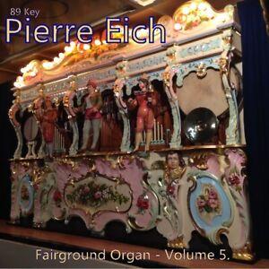 89 Key Pierre Eich Fairground Organ C.D. Volume 5 fair street gavioli