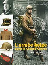 L'armée belge dans la Grande Guerre, Uniformes et Equipements