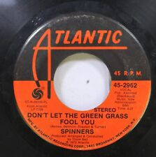 Soul 45 Spinners - Don'T Let The Green Grass Fool You / One Of A Kind (Love Affa
