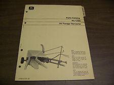 12074 John Deere Parts Catalog Pc-1263 Harvester Forage model 35 dated jul 72