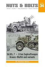 Nuts & Bolts 34: Sd.Kfz.7 - 8 ton Zugkraftwagen Kraus-Maffei and Variants