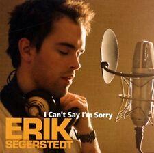 """Erik Segerstedt - """"I Can't Say I'm Sorry"""" - 2007"""