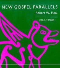 New Gospel Parallels, Vol. 1 and 2: Mark Foundations & Facets New Gospel Para