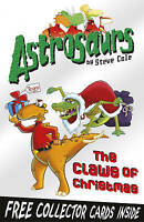 (Good)-Astrosaurs 11: The Claws of Christmas (Paperback)-Cole, Steve-1849412588