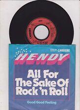 "7 "" Single Hendy - all for the sake of rock´n roll"