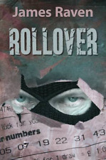Rollover, James Raven, Good Condition Book, ISBN 0709095767