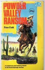 Powder Valley Ransom by Peter Field (1973 paperback)