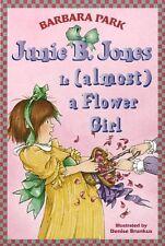 Junie B. Jones Is (almost) a Flower Girl (Junie B. Jones, No. 13) by Barbara Par