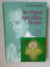DIE ORIGINAL BACH-BLÜTEN THERAPIE - Das gesamte theoretische + praktische Wissen