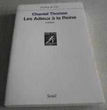 CHANTAL THOMAS / LES ADIEUX A LA REINE...Prix FEMINA ..Edition originale