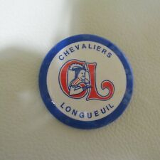 1980's VINTAGE CHEVALIERS LONGUEUIL PIN BADGE BACK BUTTON QMJHL DEFUNCT TEAM