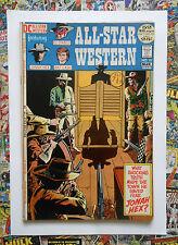 ALL-STAR WESTERN #10 - MAR 1972 - 1st JONAH HEX APPEARANCE! - VFN (8.0)