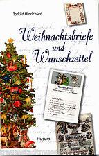 Weihnachtsbriefe und Wunschzettel vom 18.Jahrhundert bis heute reich illustriert