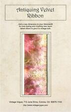 Antiquing Velvet Ribbon - Pattern by Janet Stauffacher - Rayon Velvet Ribbon