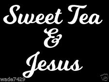 CHRISTIAN VINYL CAR TRUCK WINDOW STICKER DECAL SWEET TEA AND JESUS