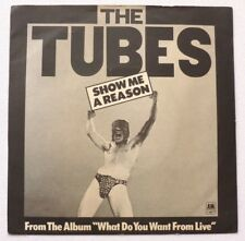 The Tubes - Show me a reason    UK 7""