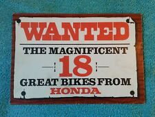 HONDA, Wanted, The Magnificent 18 Great Bikes From, CB/CF/ST/CD/XL/SL/PC/PF etc.