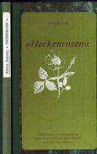 Fritz Kukuk, Heckenrosen, Aphorismen u Sinnsprüche, Himmighausen Nieheim EA 1984