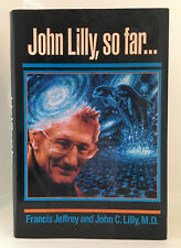 JOHN LILLY, SO FAR... Signed FIRST EDITION / FIRST PRINTING Altered States