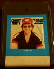 Conway Twitty 8 Track Tape I've Already Loved You In My Mind Tested