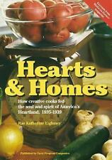 Hearts & Home: How Creative Cooks Fed the Soul and Spirit of America's Heartland