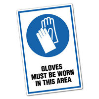 Gloves Must Be Worn In This Area Sticker Decal Safety Sign Car Vinyl #6449ST