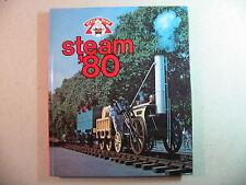 Steam  '80 edited by Roger Crombleholme and Terry Kirtland (Hardback, 1980)