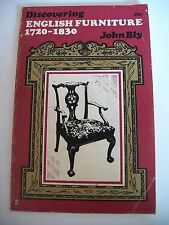 English Furniture: 1720-1830 by John Bly (Paperback, 1971)