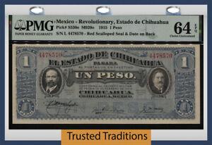 TT PK S530e 1915 MEXICO REVOLUTIONARY ESTADO DE CHIHUAHUA 1 PESO PMG 64 EPQ!